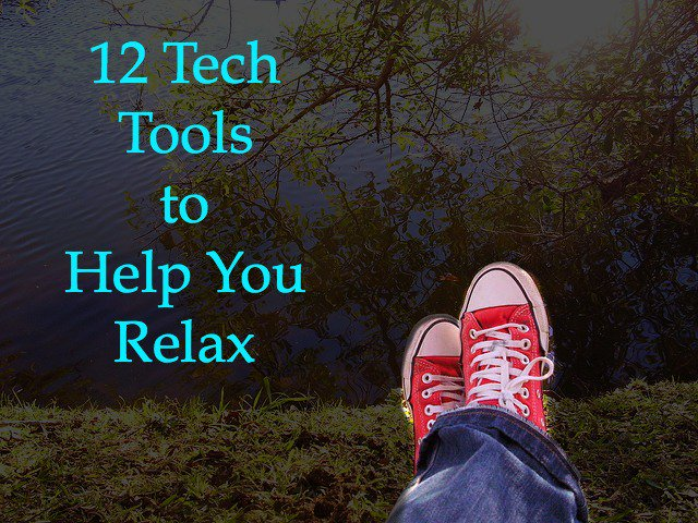 12 Tech Tools to Help You Relax https://t.co/jpAa2A7IpL via @wonderoftech #tech #tools https://t.co/k4pO8QUlrG