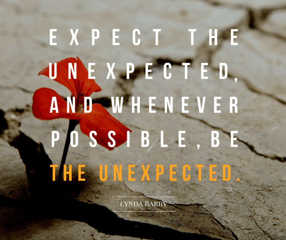"""Expect the unexpected, and whenever possible, be the unexpected.""  – Lynda Barry #MondayMotivation #BHGRE https://t.co/qOM2wX8SOy"