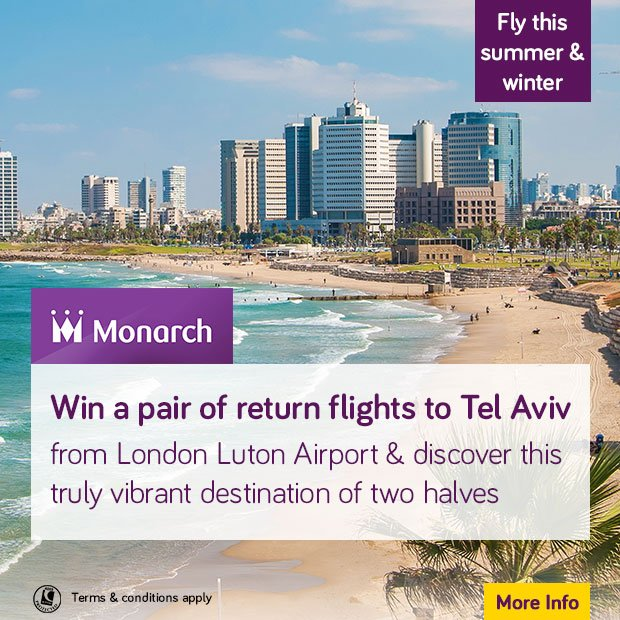 RT @LDNLutonAirport: Visit for your chance to WIN 2 x return flights to TelAviv with @Monarch . T&Cs apply. https…