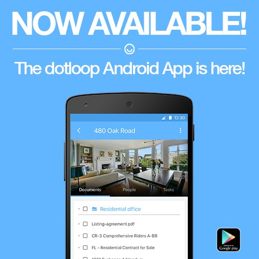 We're thrilled to announce the arrival of the dotloop Android app!  Download it today! https://t.co/AvvymxgdVA https://t.co/GqJFSaeXEM