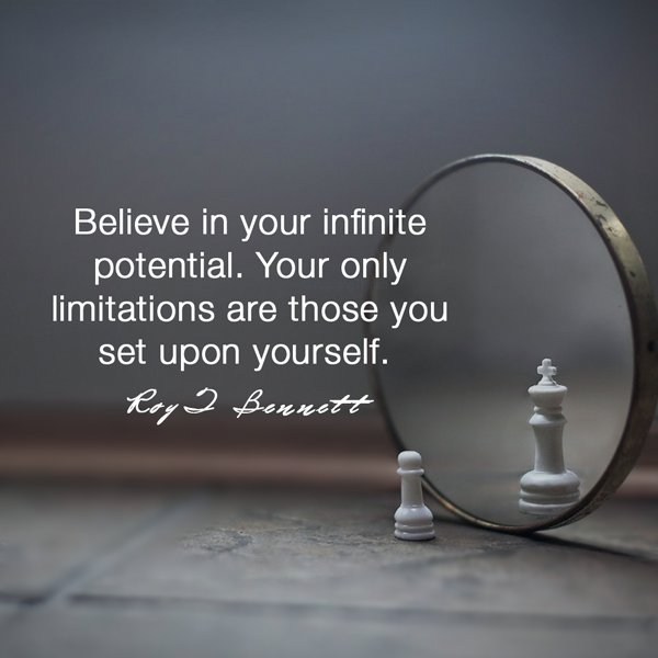 Believe in your infinite potential. Your only limitations are those you set ... Roy Bennett RT @InspiringThinkn https://t.co/2vXVHEzg1j