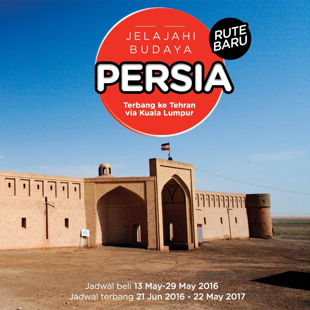 Rute Baru! Terbang ke Tehran, Iran via Kuala Lumpur Klik disini