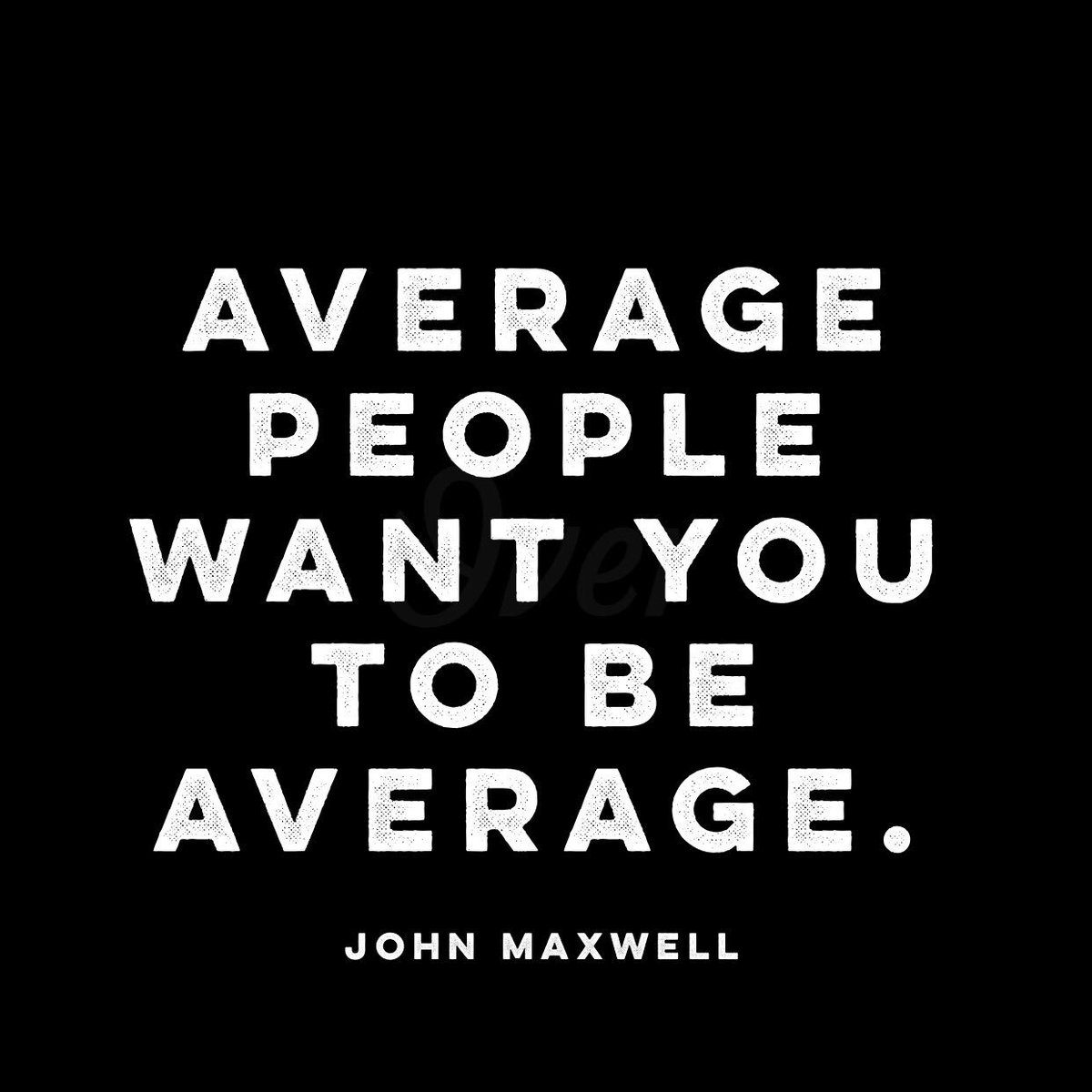 Don't succumb to the pressure of being average. https://t.co/eQH6oREFlm