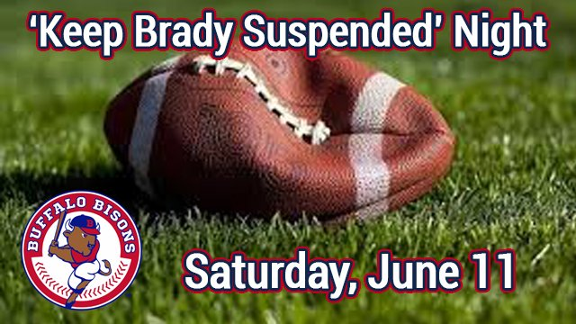 #Bisons announce #KeepBradySuspended Night for doubleheader, Saturday, June 11 (6:05pm). https://t.co/CiPC9BGVik https://t.co/QMX78haFGU