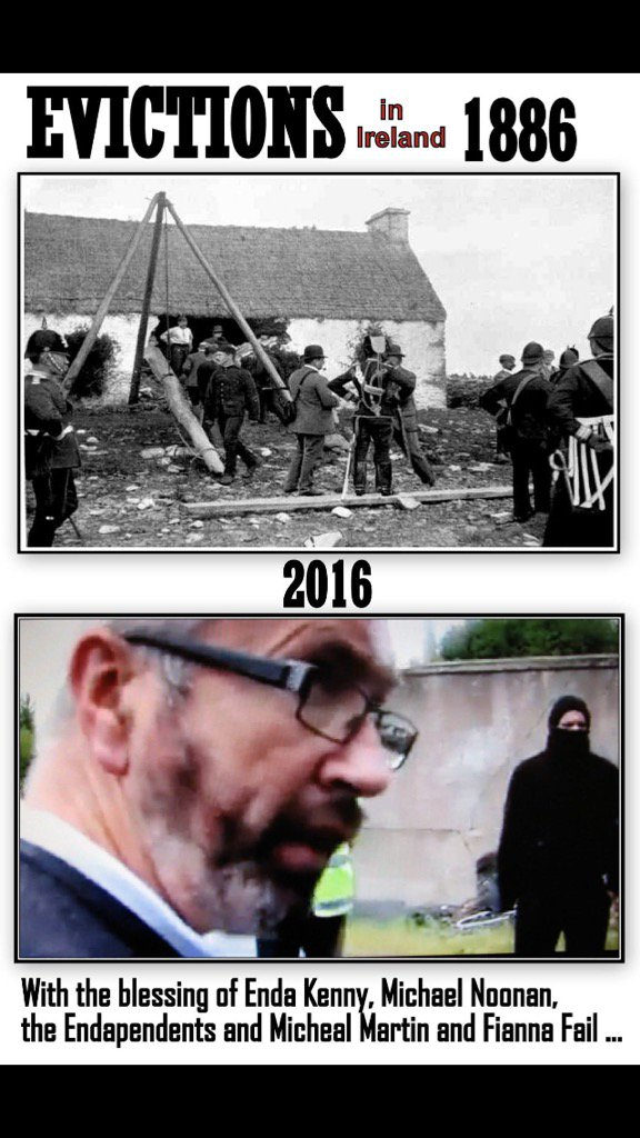 #Evictions in #Ireland 1886 and now in 2016 with the blessing of #Enda & Co. #Shameful Time to get Angry. https://t.co/DmuRCSLoh0