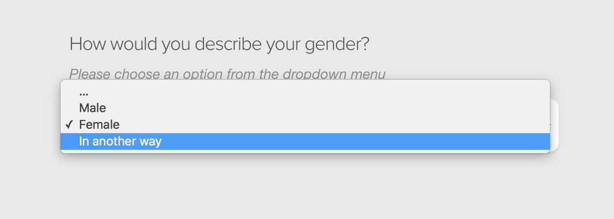 Interesting, and reasonably respectful way, of asking about gender. https://t.co/Hm3a58bPMe