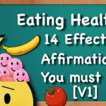 Heres 14 #EatingHealthy #Affirmations you must say! Enjoy! 😊 #Diet #Health #Youtube ► https://t.co/sMV3xcX3cx 👈  https://t.co/ou9v1VxcBv