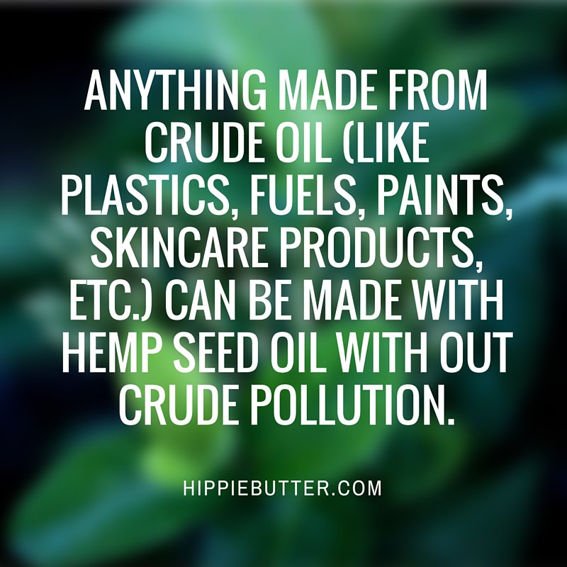 Anything made from crude oil (like plastics, fuels, paints, skincare products, etc.) can be made w hemp seed oil. https://t.co/CmgFTZRSCZ