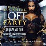 #BuckheadLoftParty SATURDAY [18+]  PLAYA SHIT @ LEVEL V  #LadiesOfInfamous  EVERYONE FREE TIL 11PM  https://t.co/JYnBu2edm8 A