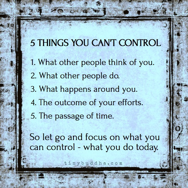 5 things you can't control https://t.co/sXGh57S5lc