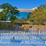 UPCOMING CLOSURES: All Irving Public Library locations will be closed Monday, May 30, 2016. https://t.co/VvF5KWq76p