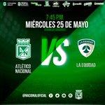 Atlético Nacional vs La Equidad mañana miércoles 25 de mayo en el Atanasio Girardot. #VamosTodosAlEstadio https://t.co/Q3YhkrhCK1