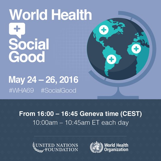 Join @WHO + @UNFoundation livestream of 69th World Health Assembly: https://t.co/oJzKq65BZ6 #WHA69 #SocialGood https://t.co/ZMkYXPFbfP