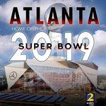 Get ready... Super Bowl is coming to Atlanta 2019! #SuperBowl #2019 #Atlanta #wsbtv #Football https://t.co/ia6N9hBG9u