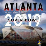 Atlanta will host the Super Bowl in 2019: https://t.co/5sWeSlsuZY | LIVE team coverage on Channel 2 at 6 https://t.co/5UmmWTO6aG