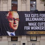 Our new billboard. Support $50b of corporate tax cuts & attacks on penalty rates, or #puthteliberalslast. #ausvotes https://t.co/K3Rvq270fT