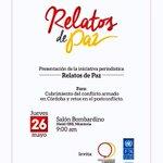 Este jueves en Montería @CPCMonteria y @PnudColombia lanzan iniciativa periodística #relatosdepaz https://t.co/hInq0Yk7b9