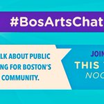 Join our E.D. @catherpeterson tmrrw @ 12 for #BosArtsChat about public funding and more w/ @MASSCreative! https://t.co/fRmmKlo2M6