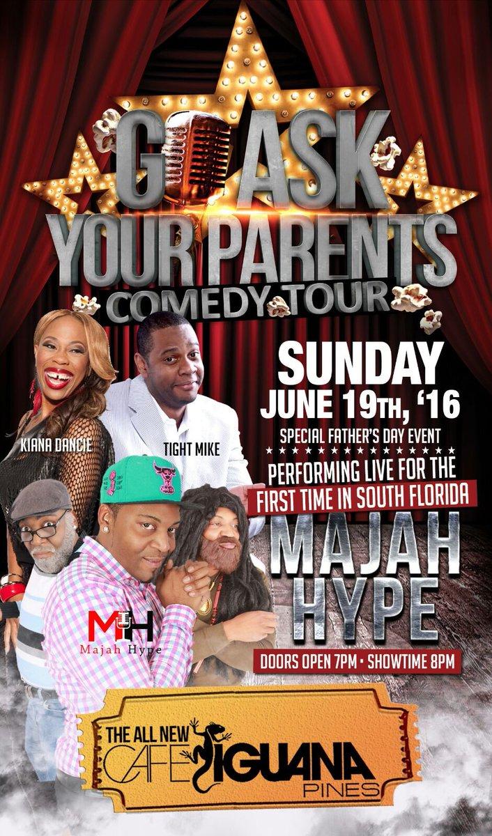 June 19th! #GoAskYourParentsComedyTour ft @MAJAHHYPEWORLD @KianaDancie @tightmikecomedy https://t.co/xbZ7FmDcyh