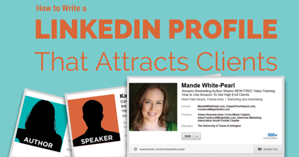 How to Write a LinkedIn Profile That Attracts Clients https://t.co/laS5VCFs3h https://t.co/MB37EvoMjh