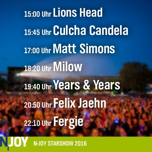 RT @NJOYDE: Noch 2 Tage! #Starshow16  (cc @Fergie @FelixJaehn @yearsandyears @milow @MattSimons @CulchaBerlin @lion5head) https://t.co/cpkG…