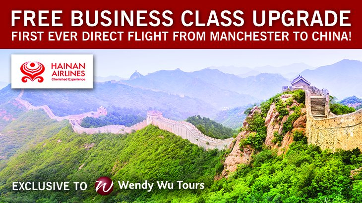 Free Business Class Upgrade with @HainanAirlines. Just book a @WendyWuToursUK tour to China.