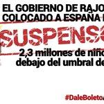 El Gobierno de Rajoy y el PP ha dejado a 2,3 millones de niños por debajo del umbral de la pobreza #DaleBoletoARajoy https://t.co/z872X8TCok