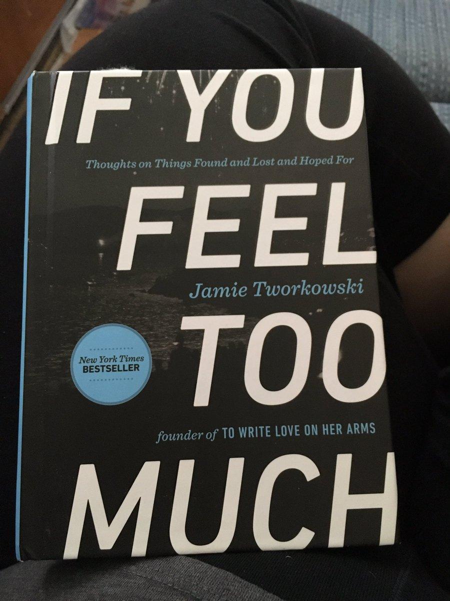 After today I think I need to read some. @TWLOHA @jamietworkowski #IFeelTooMuch https://t.co/nMgeKcBe9i