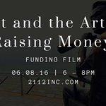 Art & the #Art of Raising Money: #Funding #Film 6/8 @2112inc Info: https://t.co/iZuvMByKUK #Chicago #business https://t.co/FGZlHNbx3X