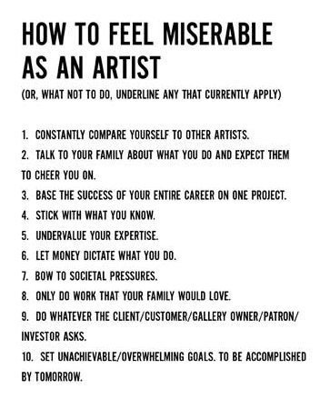 How to be a miserable artist - check list! #art #artists #smilebehappy https://t.co/9wyJo7B4zC