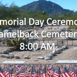 #ParadiseValley #MemorialDay Ceremony at Camelback Cemetery at 8:00 AM. Parking available at Kiva Elementary School https://t.co/U7kCcnhrmH