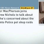 Next on #CBCNN @andrewcbc speaks w/ the head of a pot dispensaries assoc. @dmacpher about Toronto Police raids https://t.co/TM4mcDSHQL