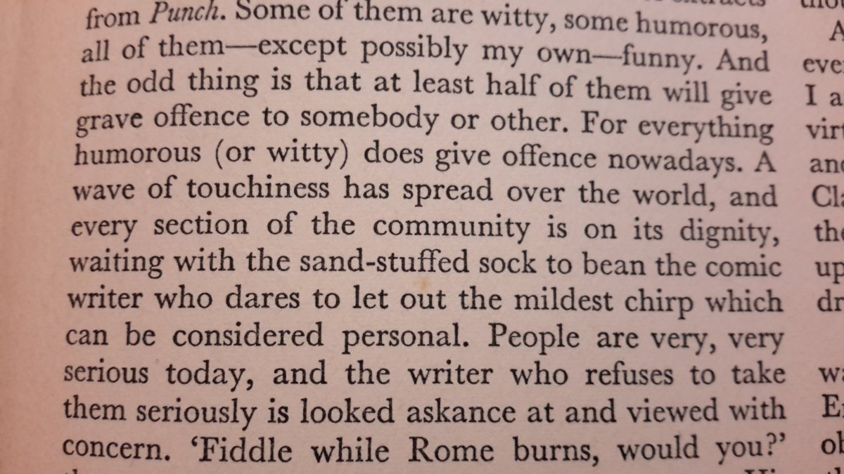 The modern trend of taking offence. (P.G.Wodehouse, from his introduction to 'Pick of Punch' 1957) https://t.co/RAUoWqsTIy