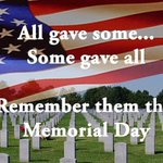 All gave some...some gave all. Remember our heroes on #MemorialDayWeekend https://t.co/i5SPDGzaC3