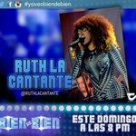 Voz, talento, belleza y sentimiento en una sola mujer Ruth La Cantante, Hoy en #BienDeBien https://t.co/x8iw5VWEpR