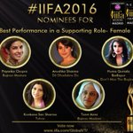 RT @TIMCtweeting: Nominee Best FEMALE supporting role: @priyankachopra @AnushkaSharma @humasqureshi @konkonas @tanviazmi All THE BEST https…