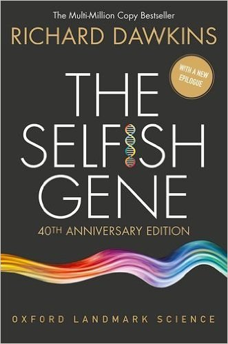 "Read it! Again and again... ""The Selfish Gene: 40th Anniversary Edition"" by @RichardDawkins https://t.co/KODn3az3cG https://t.co/UyTqTFKb9i"