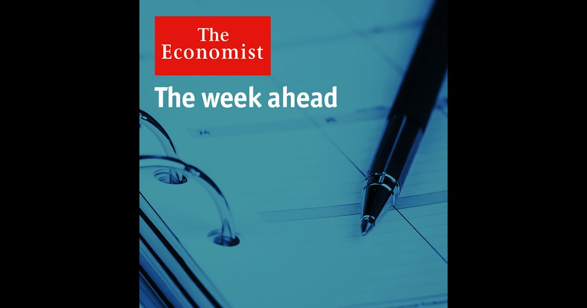 The Week Ahead podcast: our editors predict the headlines. To hear it each Monday, subscribe