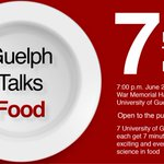 """Guelph Talks Food brings new meaning to """"food for thought"""" next Thursday w/ exciting @uofg research https://t.co/3YRAGBfp3J"""