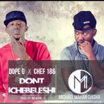 DONT CHIBELESHI - By @Dope_G x @Chefy187 (Produced by @IAM_REVERB) #NOW PLAYING ON @QfmZambia #AfternoonDrive https://t.co/N93zgSwjgw