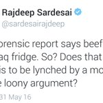 Idiot @sardesairajdeep, Akhlaq stole a calf & had its meat. You deliberately twisted facts to tarnish Indias image! https://t.co/sxGcRr9S2I