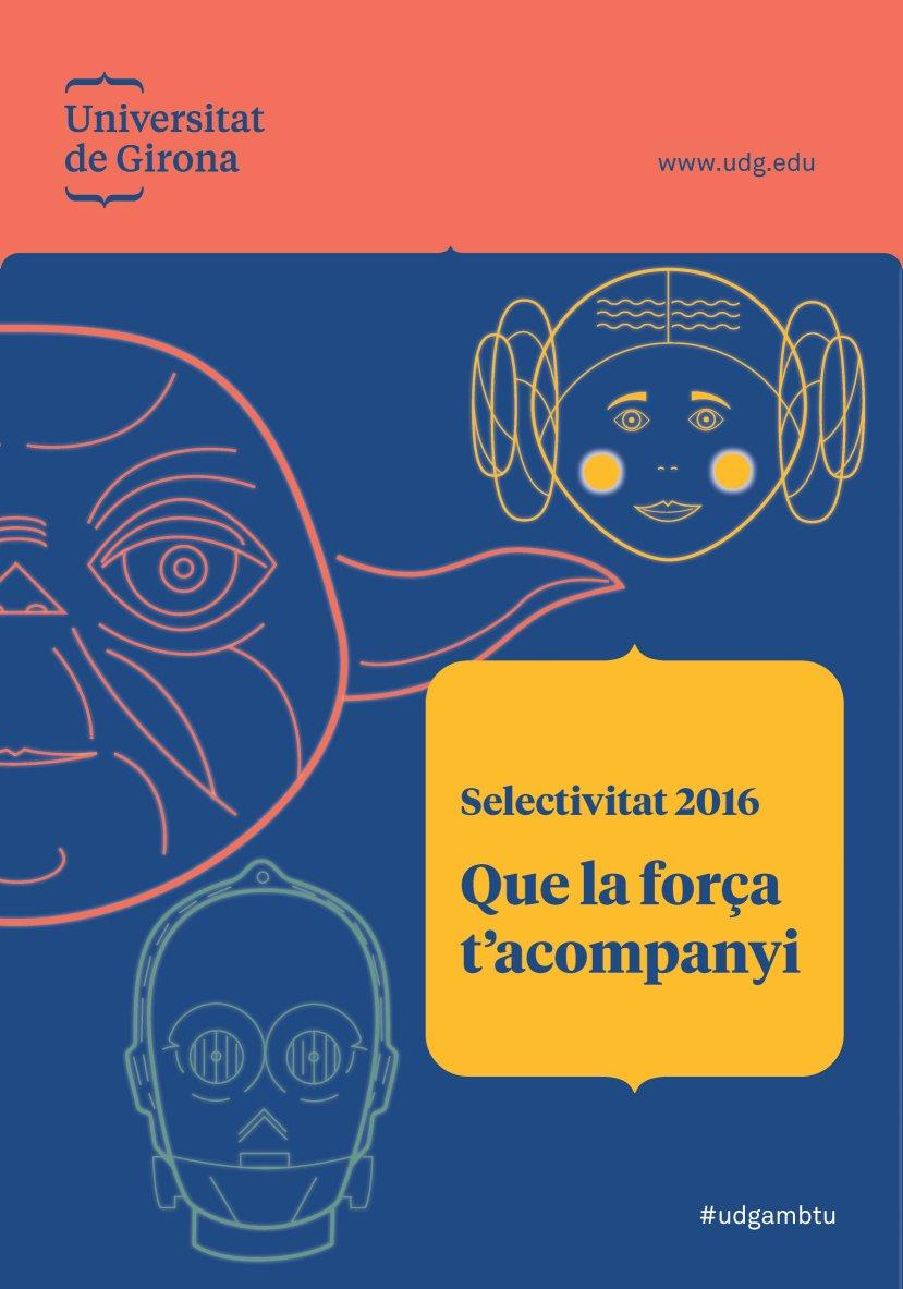 La Universitat de Girona et desitja molta sort si demà comences la #Selectivitat.Que la força t'acompanyi! #udgambtu https://t.co/NoWAmBt8PV