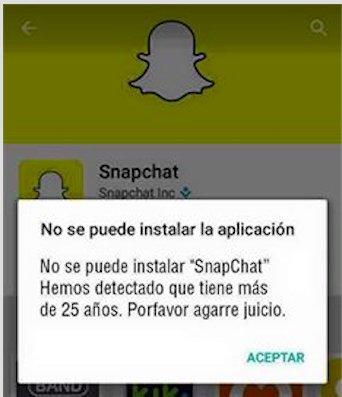 """""""No se puede instalar Snapchat. Hemos detectado que usted tiene más de 25 años. Por favor, tenga juicio"""". https://t.co/ABcdPq4qip"""