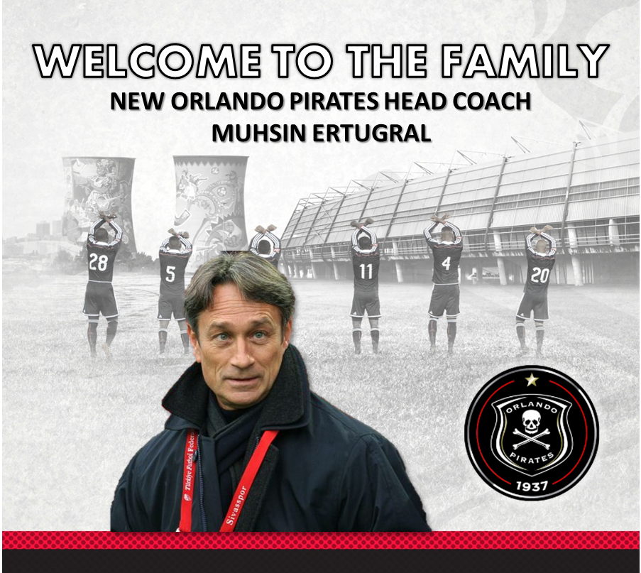 Orlando Pirates is pleased to announce the appointment of Muhsin Ertugral as Head Coach. #WelcomeErtugral https://t.co/9vRemYYeeN