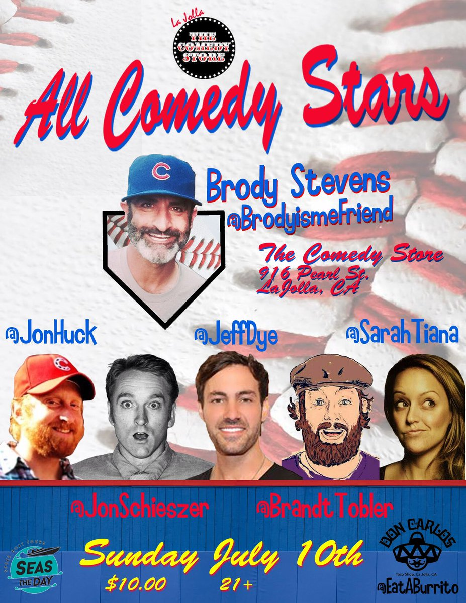 July 10th San Diego @ComedyStoreLJ comedy game time @BrodyismeFriend @sarahtiana @JeffDye @JonHuck @brandttobler https://t.co/kKkyBvhWIU