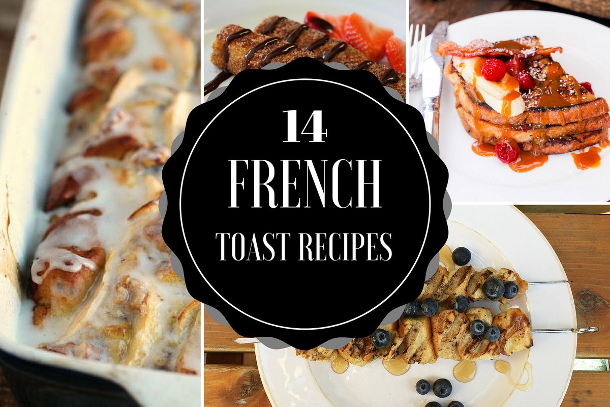 14 Fabulous French Toast Recipes perfect for #FathersDay https://t.co/jrbi6jVmN9 #nomnomnom https://t.co/1xHYsW2S5Q