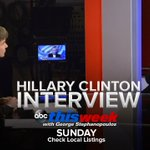 RT @ThisWeekABC: EXCLUSIVE: @GStephanopoulos goes one-on-one with @HillaryClinton, Sunday on #ThisWeek. https://t.co/iUi4fTyzNo