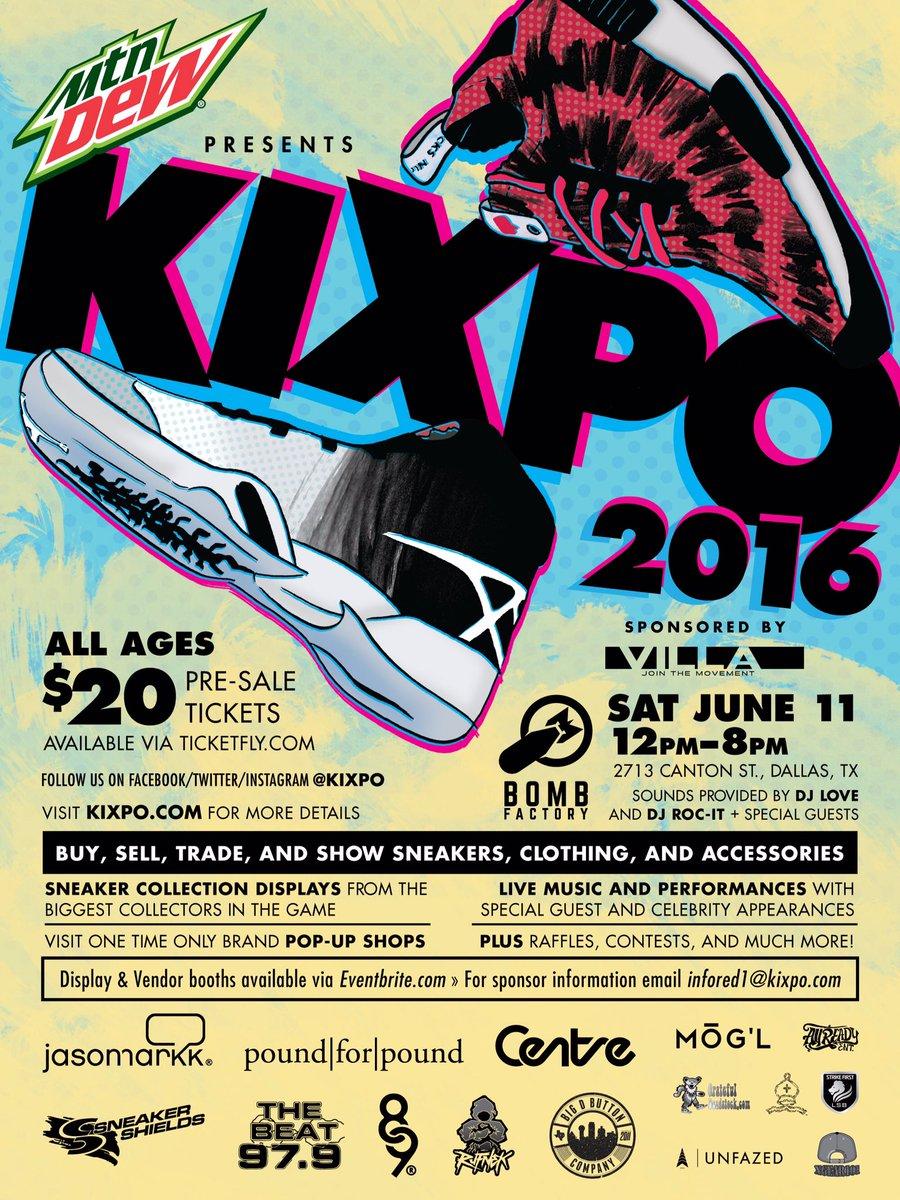 .@mountaindew presents #Kixpo 2016 Sneaker & Streetwear Expo, sponsored by @ruvilla at the @bombfactorydallas. https://t.co/64b322Y6eK