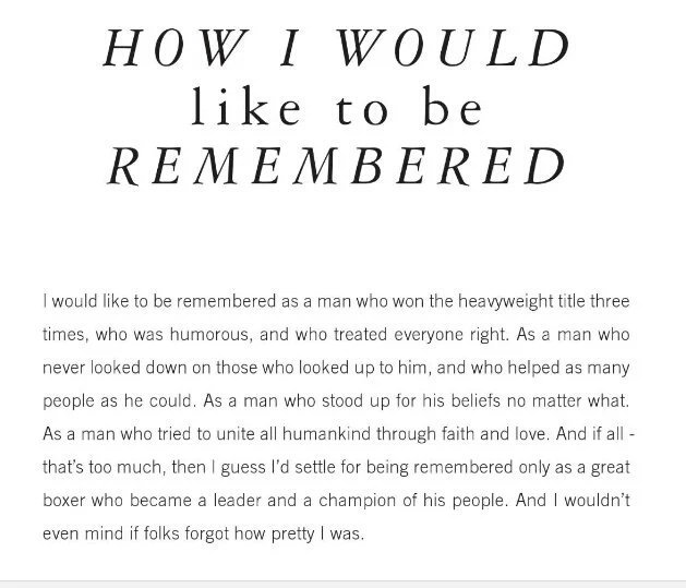 From the great man's memoir on how he would like to be remembered. RIP #MuhammadAli https://t.co/xTmdXFeA24