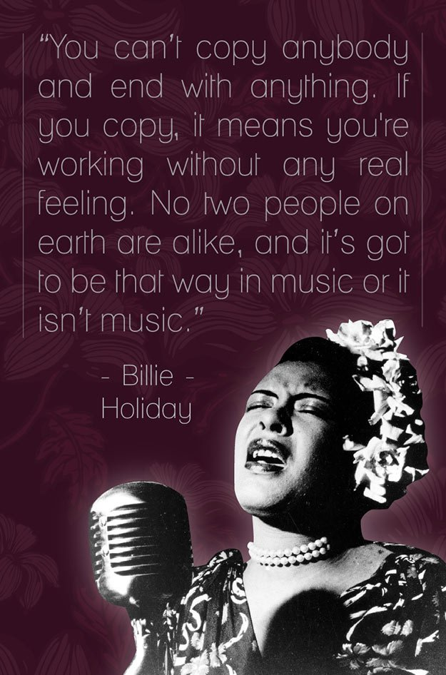 """No two people on earth are alike, and it's got to be that way in #music or it isn't music.""  -#BillieHoliday  #love https://t.co/ieQ4Rou9mB"